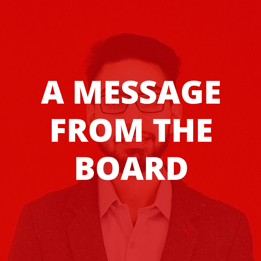 A Message from the Board